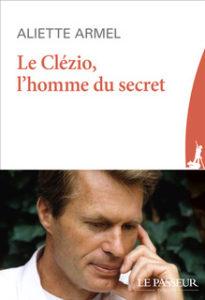 Le Clezio, l'homme du secret : entretien avec Gérard Meudal, critique et traducteur @ Librairie Tschann