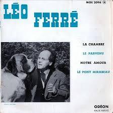 1. Construire le nid : Léo Ferré