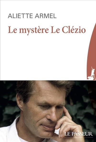 Aliette Armel : Le Clezio, l'homme du secret